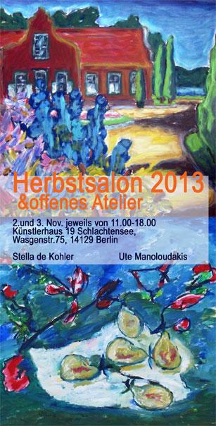 Herbstsalon - Die Künstlerinnen Stella de Kohler und Ute Manoloudakis laden zum Herbstsalon und öffnen ihre Ateliers.