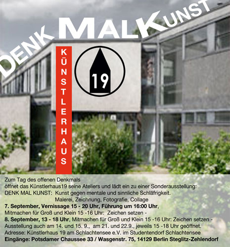 DenkMalKunst - Ausstellung zum Tag des Offenen Denkmals.DENK MAL KUNST: Kunst gegen mentale und Sinnliche Schläfrigkeit.