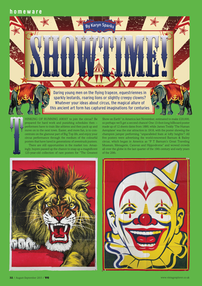 ISSUE 23 - AUG/SEPT 2015 - SHOWTIME! Daring young men on the flying trapeze, equestriennes in sparkly leotards, roaring lions or slightly creepy clowns?