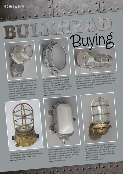 ISSUE 22 - JUNE/JULY 2015 - NAUTICAL All at Sea when choosing lighting for your home? By Karyn Sparks.
