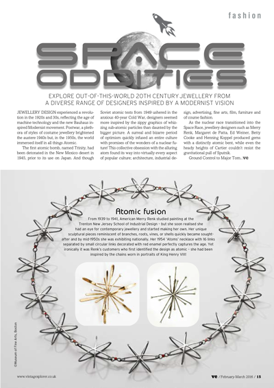 ISSUE 26 - FEB/MAR 2016 - SPACE AGE Explore out-of-this-world 20th Century jewellery from a diverse range of designers inspired by a modernist vision.