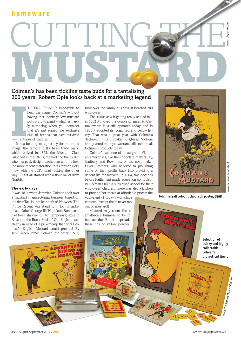 ISSUE 17 - AUG/SEPT 2014 - MUSTARD Coleman's has been tickling taste buds for a tantalising 200 years. Robert Opie looks back at a marketing legend