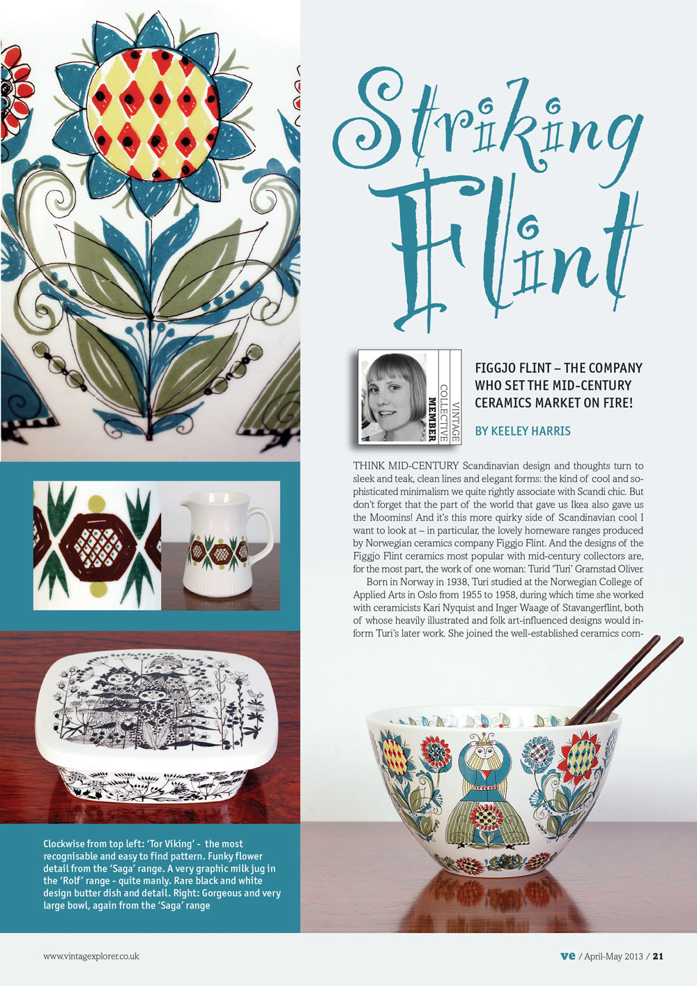 ISSUE 9 - APRIL/MAY 2013 - STRIKING FLINT Figgjo Flint - The company that set the Mid-century ceramics market on fire!