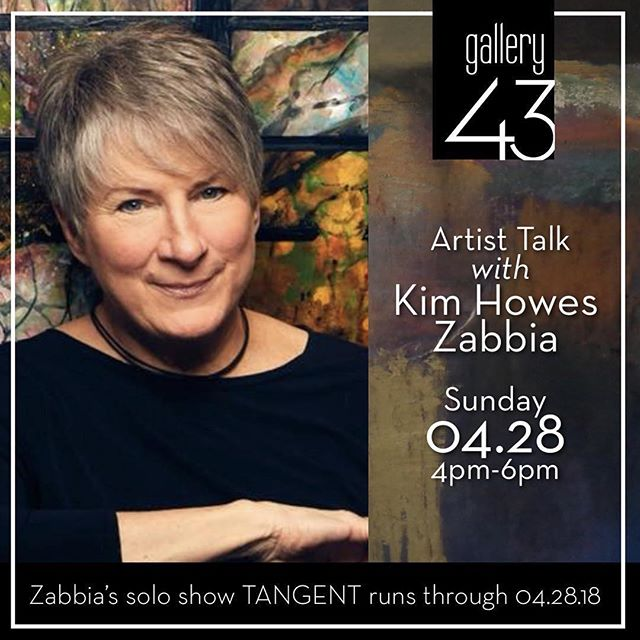 Make sure to stop by @gallery43events this weekend for this artist talk! And stick around for the closing reception for TANGENT. If you haven't seen these works yet, you don't want to miss out! 🙌🎨🍷Repost @gallery43events ・・・ Mark your calendars! Saturday, 4.28 from 4-6pm . TANGENT ARTIST TALK: KIM HOWES ZABBIA . Join us for an Artist Talk with gallery43 artist Kim Howes Zabbia. TANGENT, the artist's solo exhibit, features more than 30 original works and will be on view from through April 28, 2018. The exhibit closes on Saturday, April 28 with an Artist Talk, followed by a closing reception. Each event is free and open to the public.