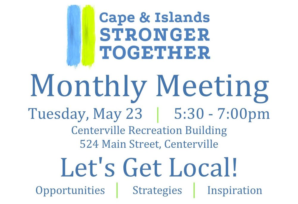 Cape & Islands Stronger Together Monthly Meeting