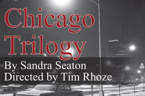 The Chicago Trilogy Stage Reading