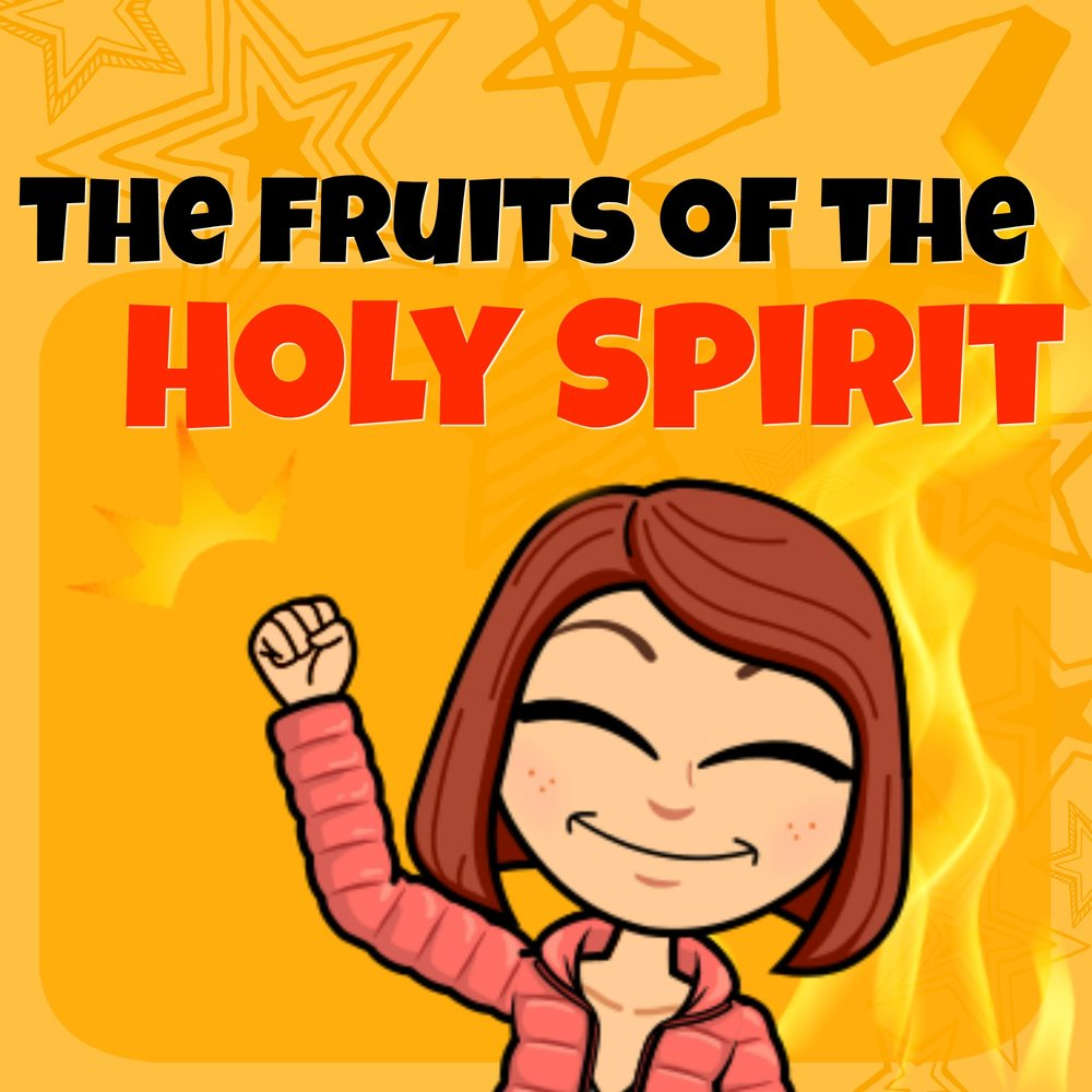 May 13 Fruits of the Spirit A.jpg