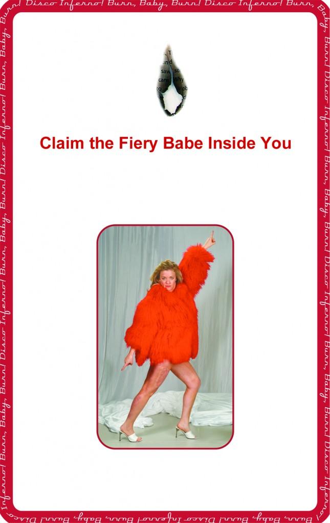 "Digital artwork by Allison Massari: ""Claim the Fiery Babe Inside You"" © 2011 Allison Massari – A self-portrait"
