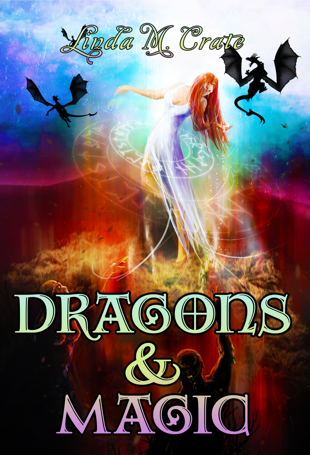 Dragons & Magic by Linda M. Crate, 2015