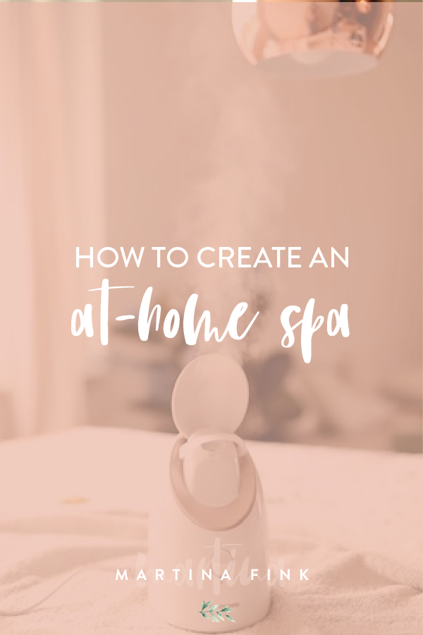 Create an at-home spa with panasonic's facial steamer, my updated skincare routine, spring skincare routine, summer skincare routine, winter skincare routine, fall skincare routine   Martina Fink