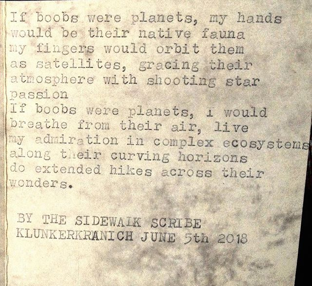 ". ""Hey scribe, write me about boobs."" ""Umm. Just.. boobs?"" ""Yup. Boobs is all I need"" ""Fair enuf."" . . . #poetsofig #instapoetry #spaceship #internationalspacestation #comet #shootingstar #atmosphere #ecology #excusethenipslip #bodyworship #fauna #atmosphere #allineed #typewriter #typewriterpoetry #custompoetry #orbit #satellite #satellites"