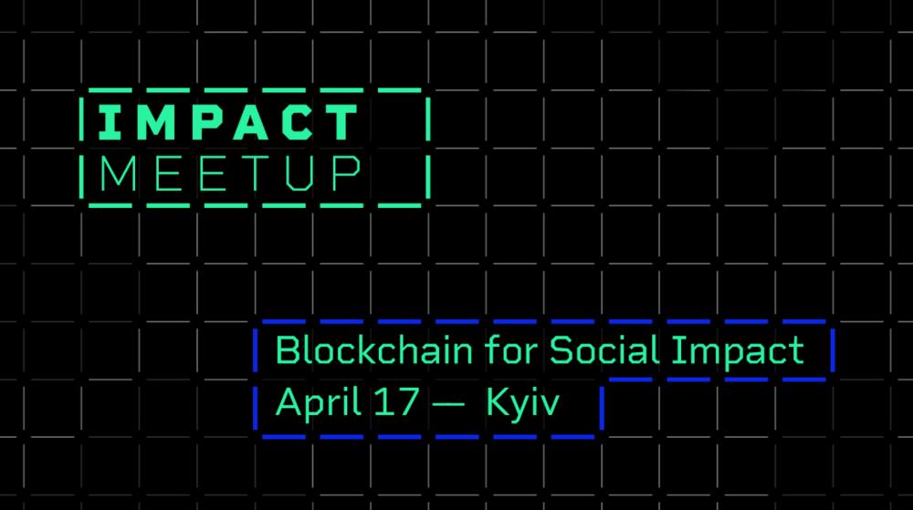 Blockchain for Social Impact Comes to Ukraine