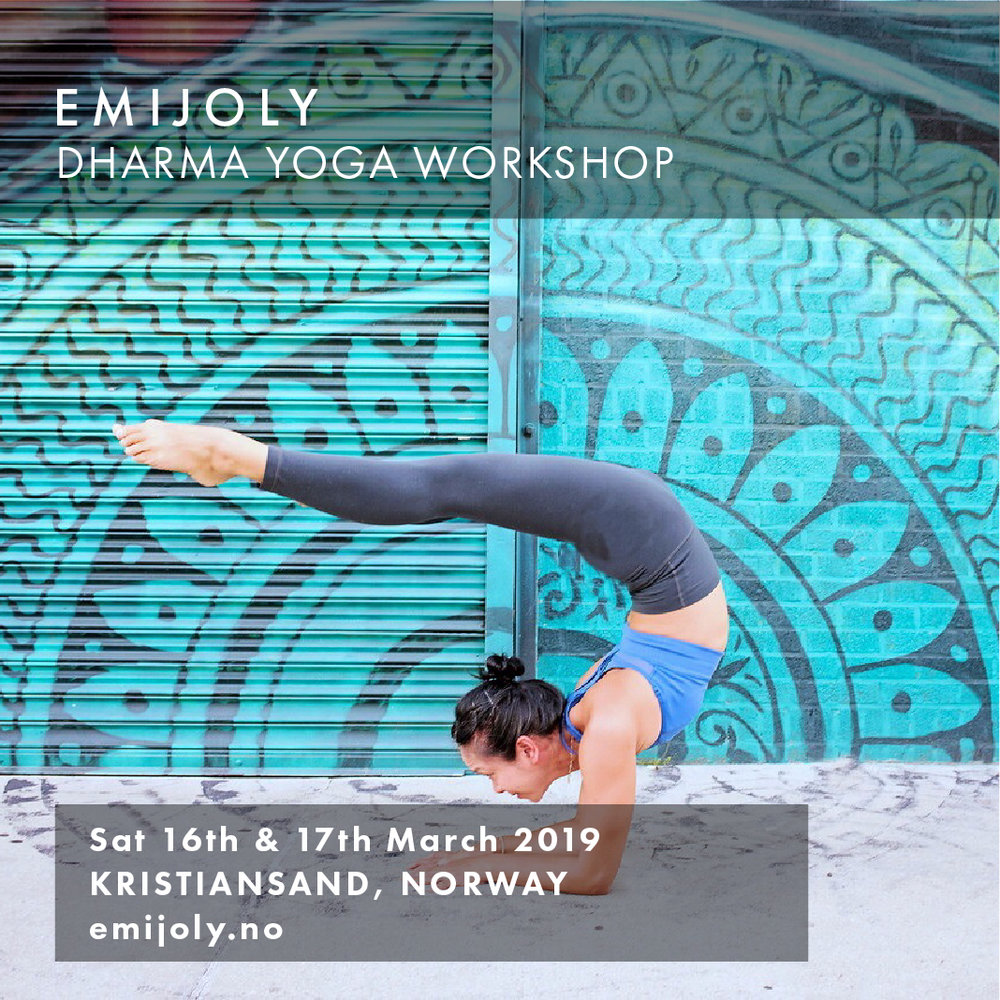 EMIJOLY - KRISTIANSAND, NORWAY Dharma Yoga Workshop   SATURDAY 16th & SUNDAY 17th MARCH 2019     emijoly.no