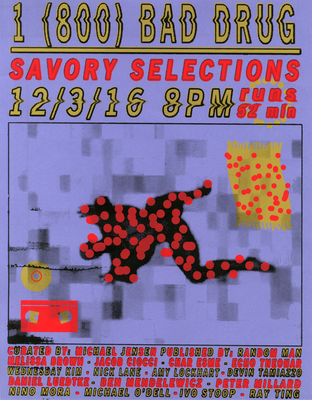 1 (800) BAD-DRUG: SAVORY SELECTIONS