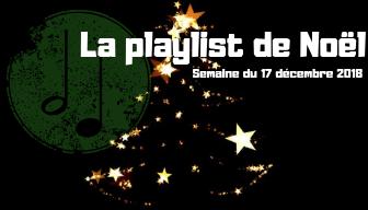 La playlist Noël 17 déc..png