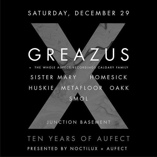 Tomorrow night at @junctionyyc! @greazus @metafloor @sisterxmary @homesiiick89 @oakkmusic @huskiemusic @smolbeats