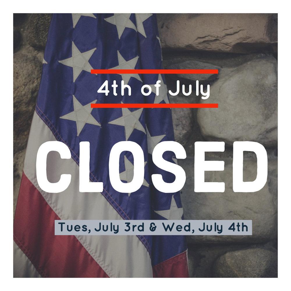 Closed 4th of July.jpg