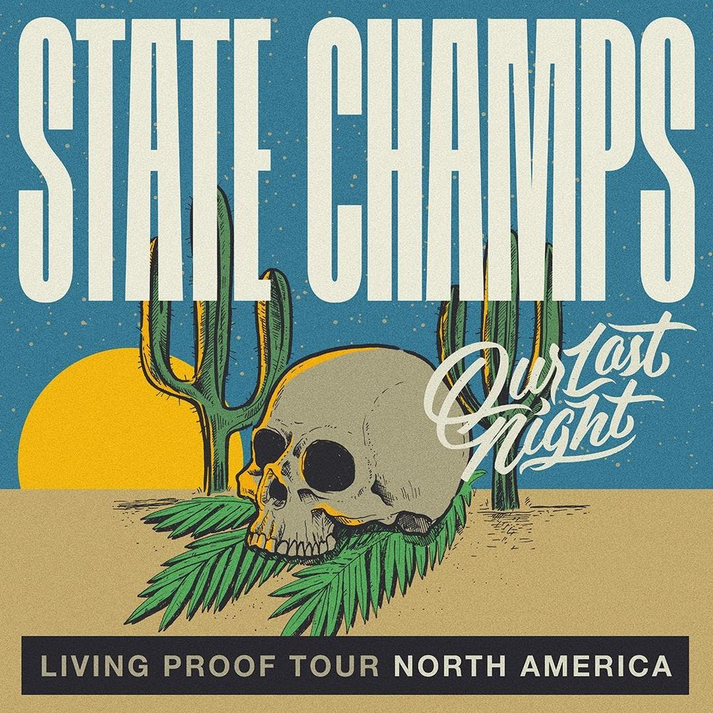 State Champs – The Living Proof Tour