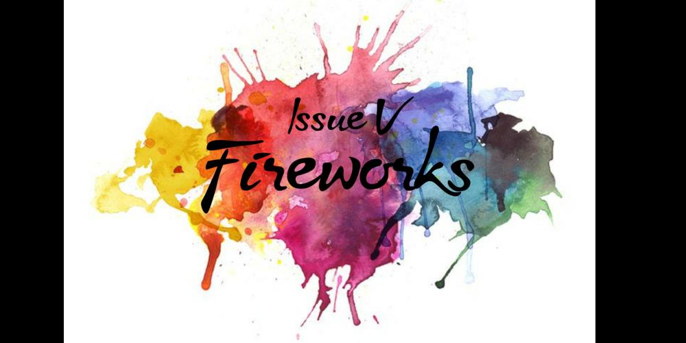 Issue V- Fireworks.png