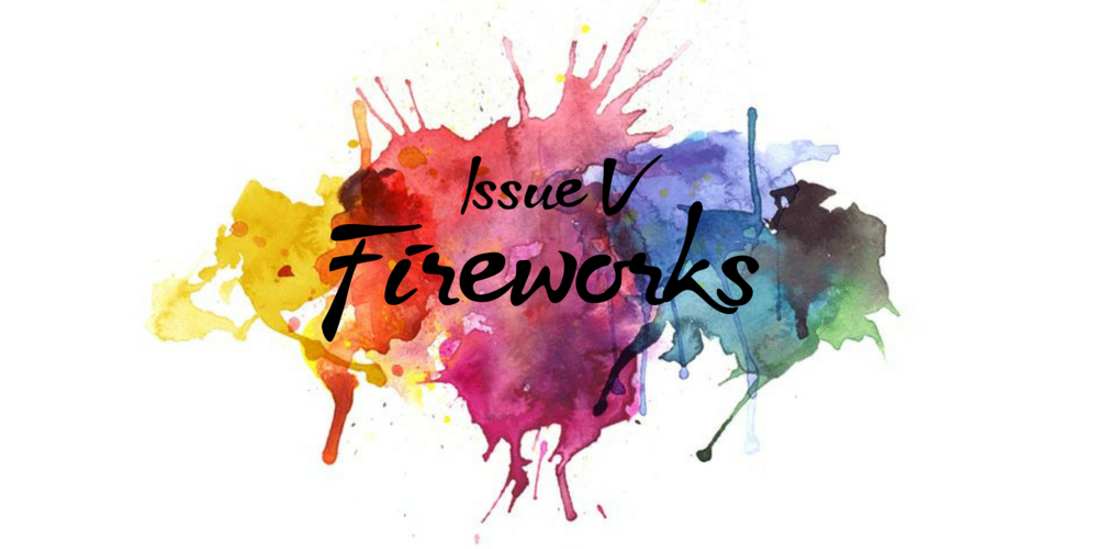 Issue V- Fireworks (1).png