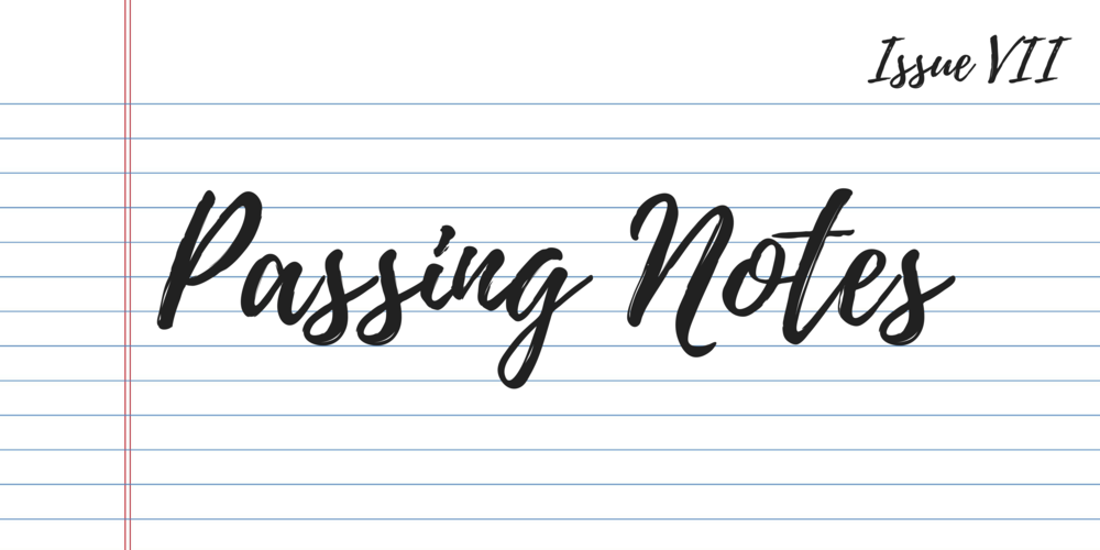 Issue VII- Passing Notes (1).png