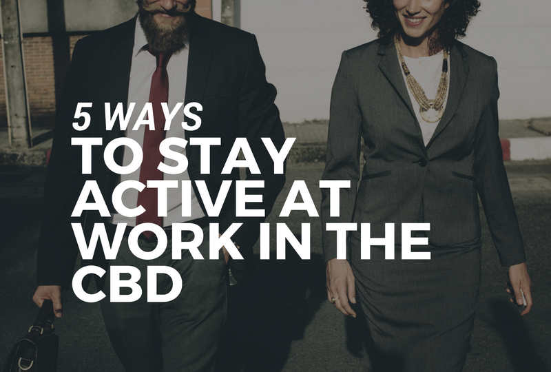 5 Ways to stay active at work blog (1).jpg