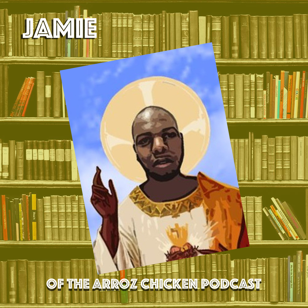 Jamie - Twitter: @8_9x Arroz Chicken PodcastSoundCloudTwitter Instagram