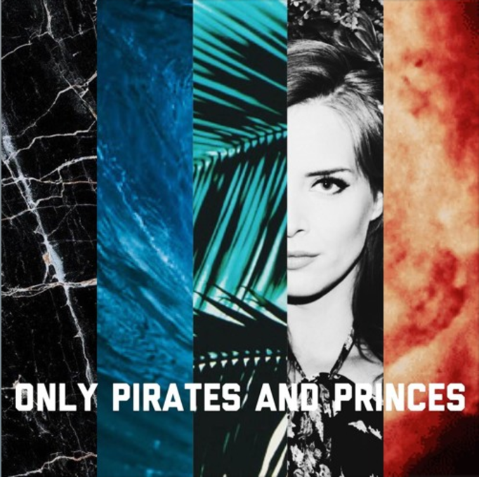 Only Pirates and Princes