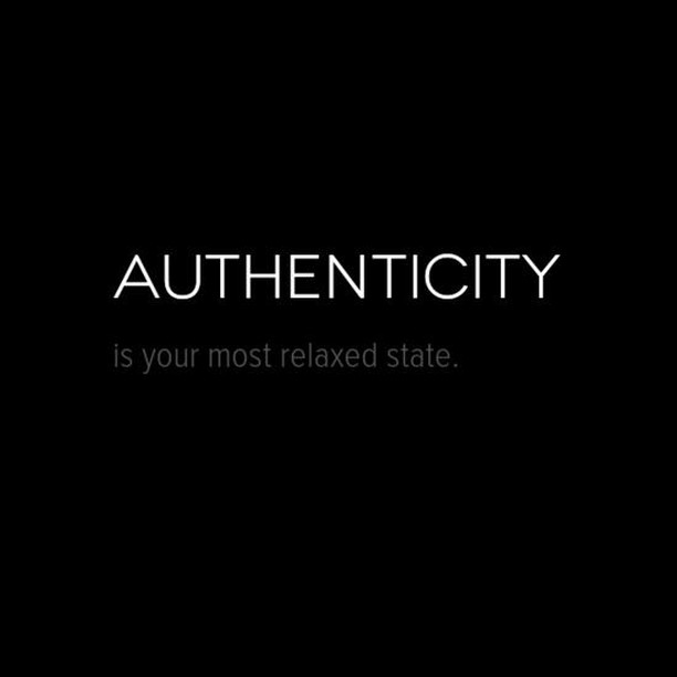 "HOW TO BE AUTHENTIC? . It's amazing how many talk about ""authenticity"" without a clue how to be it. . For some it's wearing your heart on your sleeve. For others it's sharing every last (neurotic) thought with the world around them. For others yet, it means being unique. . True authenticity? It's what happens when you are your most relaxed self. . As the wise Chinese proverb goes: ""Tension is who you think you should be. Relaxation is who you are."""