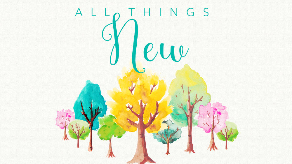 All Things New-01.jpg