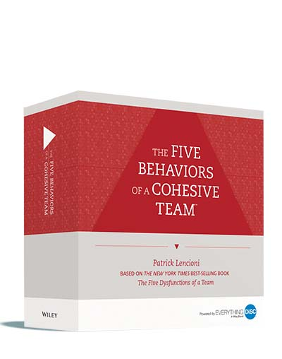 Five Behaviors of a Cohesive Team Facilitator Kit