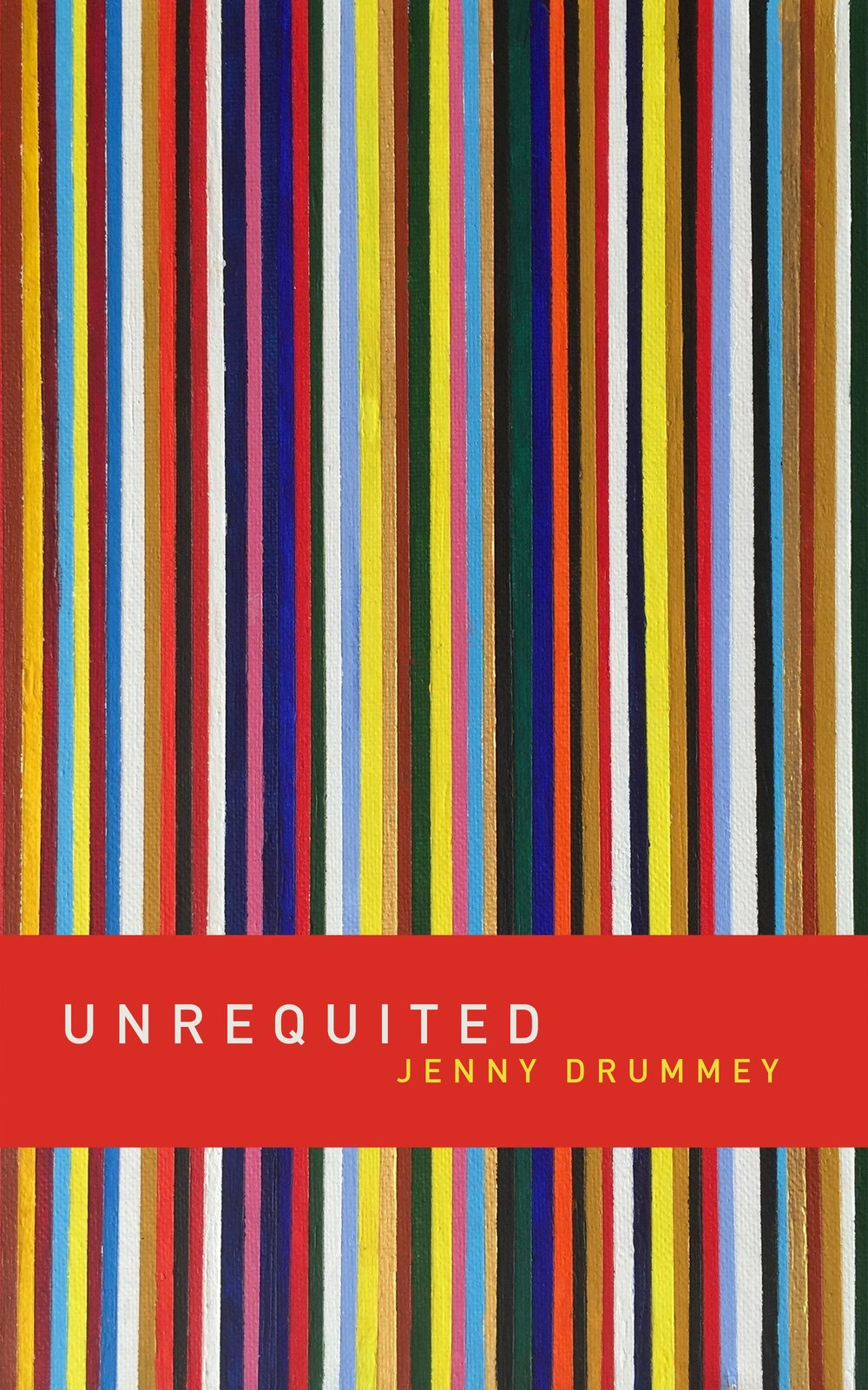 Unrequited, a novel