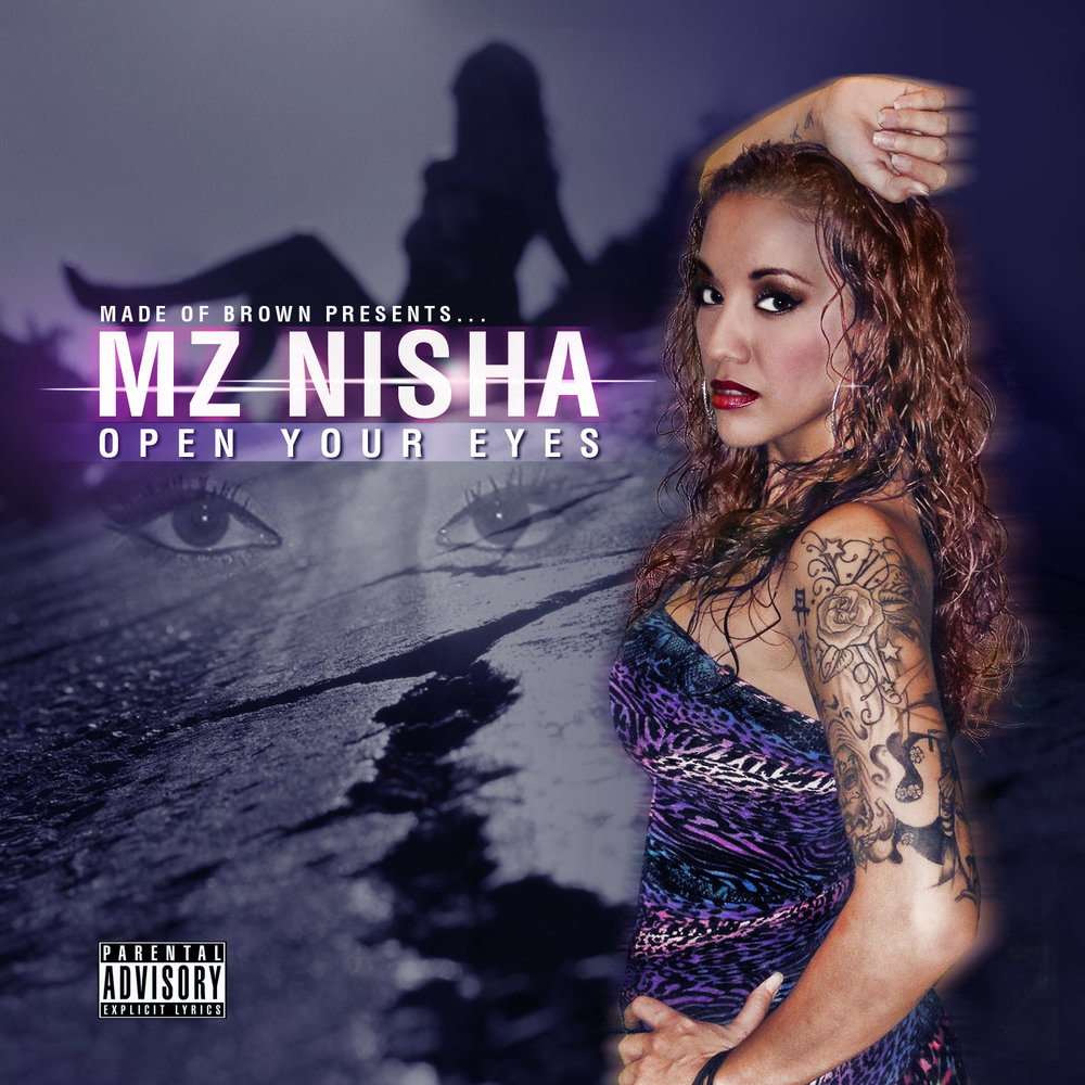 Mz Nisha-Open Your Eyes