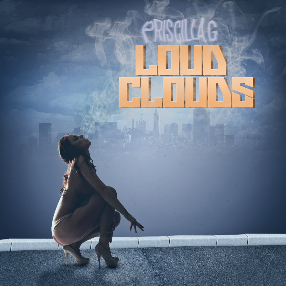 Priscilla G - Loud Clouds