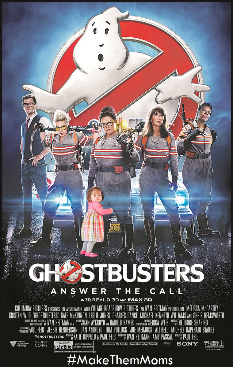 Ghostbusters-MakeThemMoms.jpg