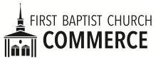 First Baptist Church Commerce
