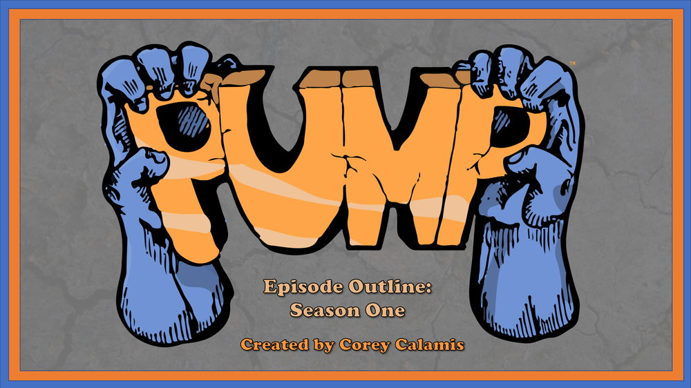 Pump Episode Outlines Season One 120618-1.jpg