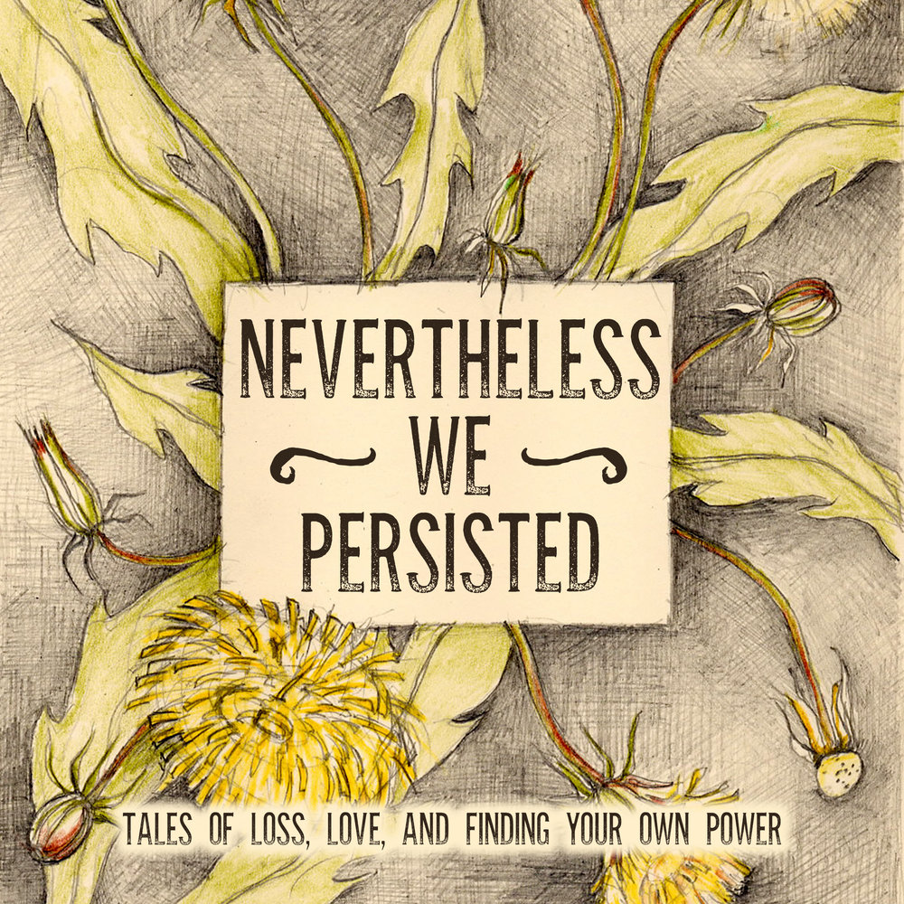 NEVERTHELESS WE PERSISTED, a special audiobook coming to headphones everywhere in the fall.