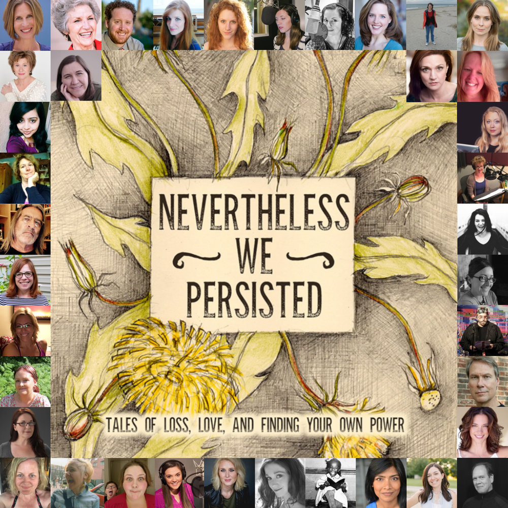 Participants in Nevertheless We Persisted, a special audiobook releasing soon!