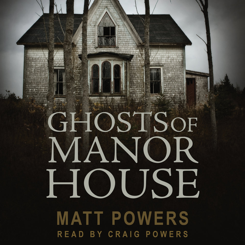 Ghost of Manor House audiobook now available!