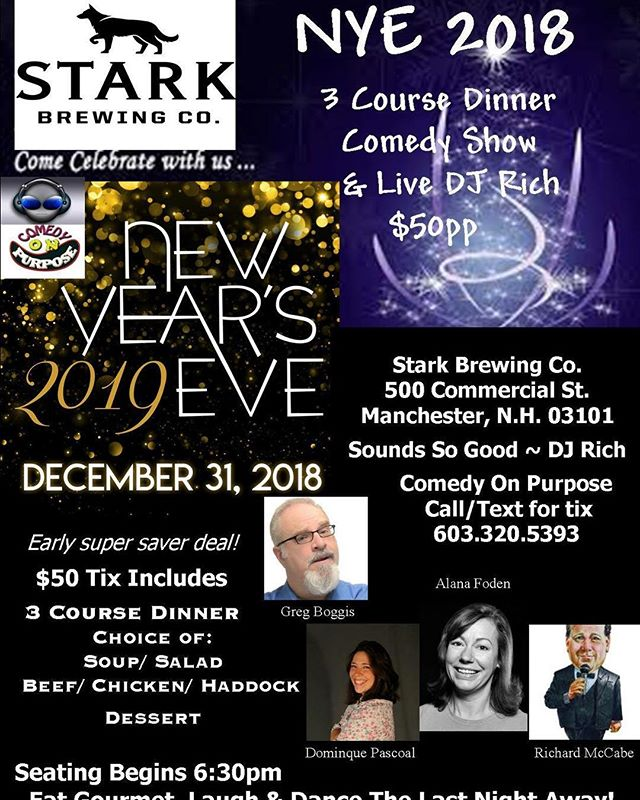 Comedy and Music on New Year's Eve at the Stark Brewing Co. in Manchester, NH. #starkbrewingco #newyearseve #manchesternh #comedyonpurpose #boggiscomedy