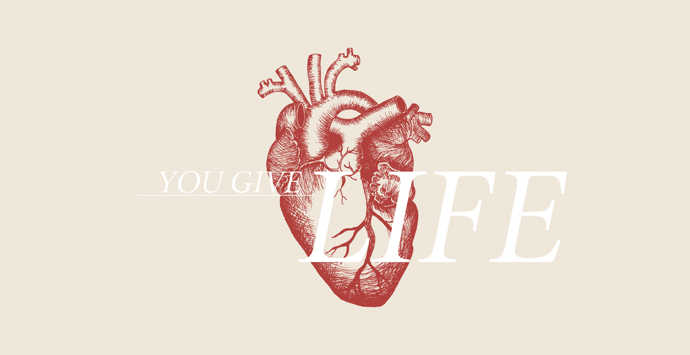 You Give Life