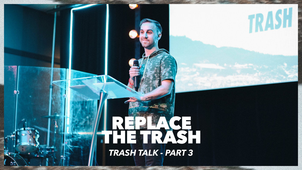 Replace the Trash.jpg