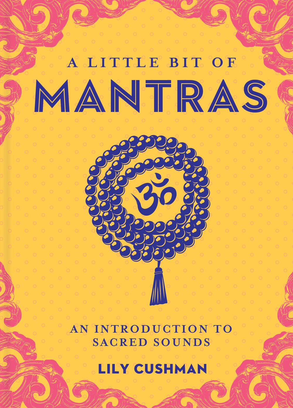 A-Little-Bit-Of-Mantras-Lily-Cushman.jpg