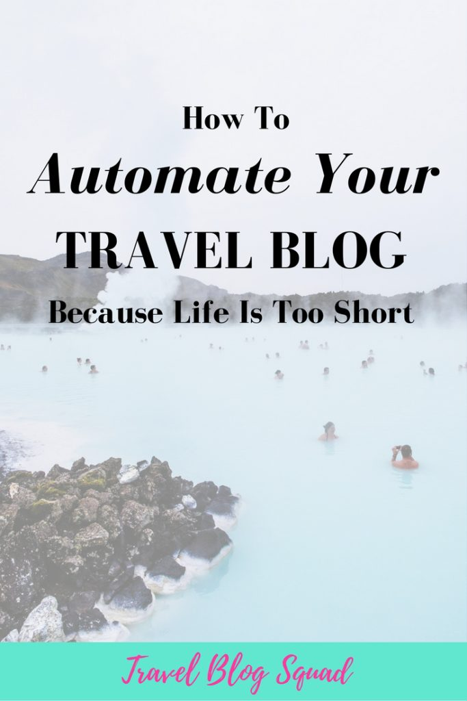 How To Automate Your Travel Blog Because Life is Too Short. Do you feel overwhelmed and overworked with all there is to do on your travel blog? It doesn't have to be that way with these easy ways to automate your travel blog and give you the freedom to do the things you want to do. Click here to read more!