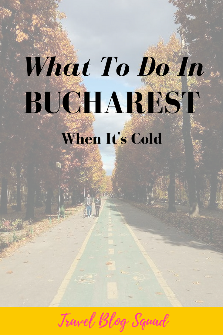 What To Do In Bucharest When It's Cold. There is so much to do in Europe and Bucharest itself in the summer time, but what about the winter, off-peak season? Check out this comprehensive guide of things to do in Bucharest when it's cold including the parks to visit, the malls to wamr up in and the bookstores to chill in. Click here to read more about this unique Eastern European city!