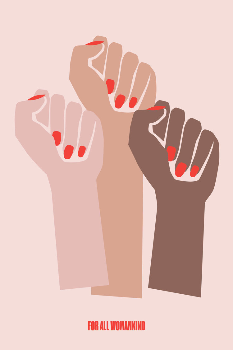 For All Womankind is a design initiative for Fempowerment. All profits go to the  Center for Reproductive Rights and  Emily's List , two not-for-profit organizations working to advance reproductive freedoms both in the US and globally, and to elect progressive pro-choice women to office.