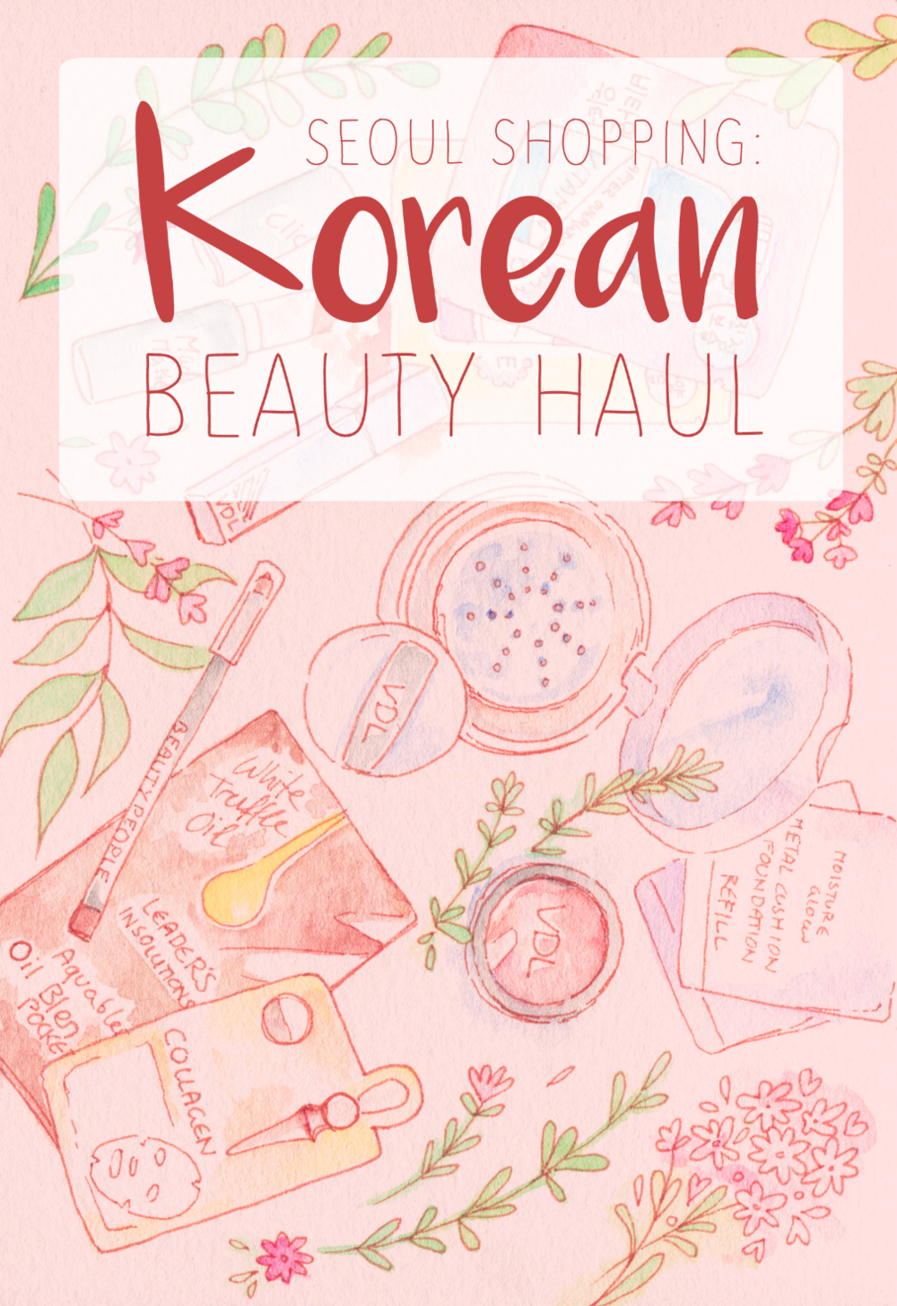 Shopping in Seoul: Makeup and Skincare Haul and Mini Reviews. K-Beauty, VDL, Clio, Beauty People and lots of sheet masks.