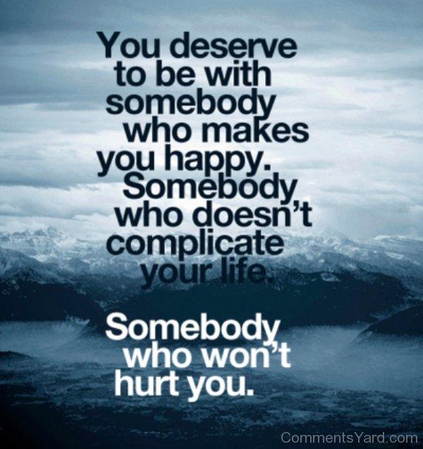 you deserve to be happy bull crap.jpg