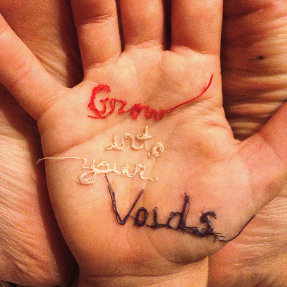 Grow Into Your Voids.jpg